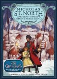 Nicholas St. North and the Battle of the Nightmare King by William Joyce & Laura Geringer