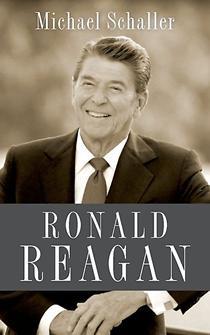 Ronald Reagan by Michael Schaller