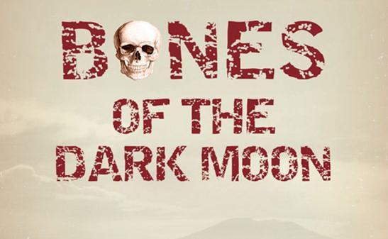 Bones of the Dark Moon by Richard E. Lewis