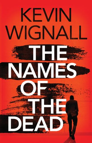 The Names of the Dead by Kevin Wignall