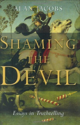Shaming the Devil: Essays in Truthtelling Book Cover