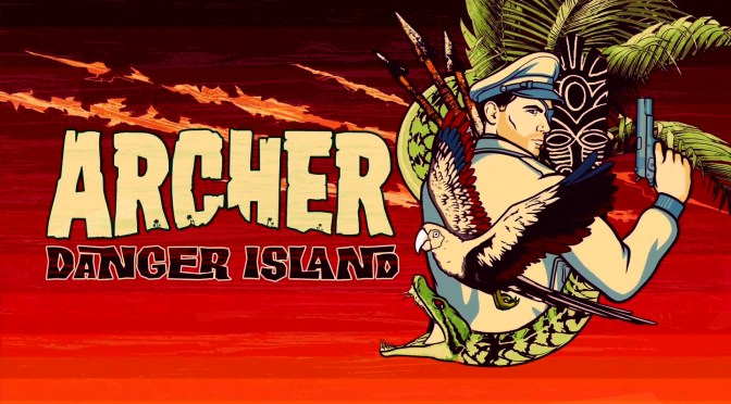 (C506) Archer: Nueva Temporada 9 / Season 9 -Archer Danger Island-