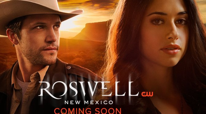 "(C506) ""Roswell, New Mexico"" Nueva serie de la cadena (THE CW)"
