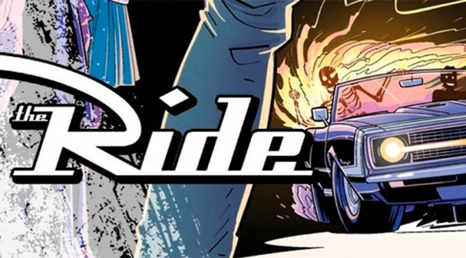 The Ride: Burning Desire #1 IS OUT NOW, DOUG WAGNER DID IT AGAIN