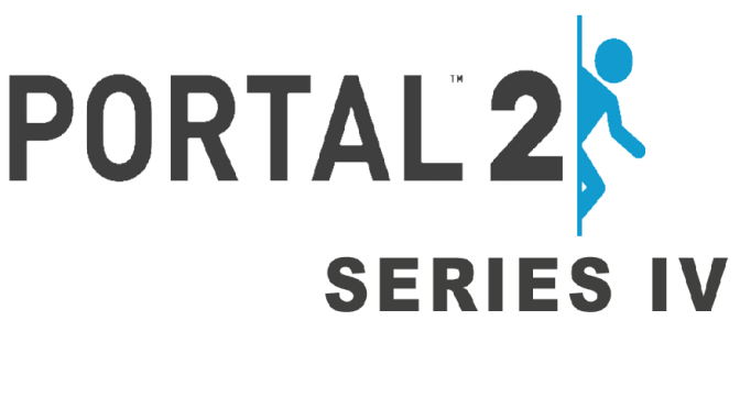 Coming Soon! Portal 2: Series IV