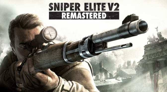 Review | Sniper Elite V2 Remastered – De vuelta a un clásico!
