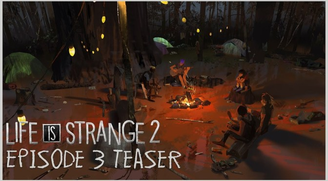 (C506) Mira el trailer del episodio 3 de Life is Strange 2