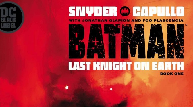 Reseña: Batman, Last Knight on Earth, book one