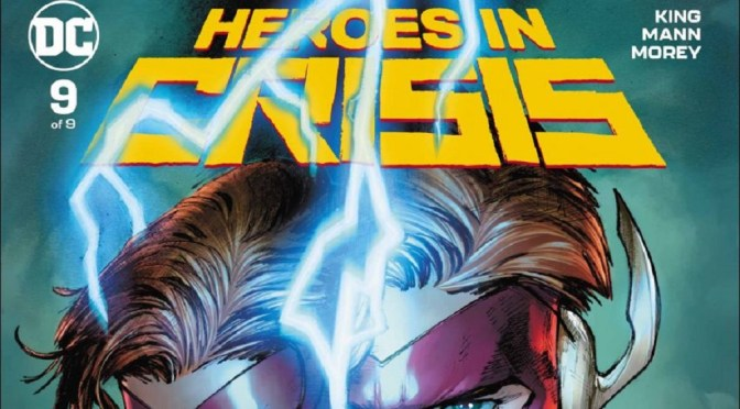 (C506) Reseña: Héroes in crisis #9 (SPOILERS)