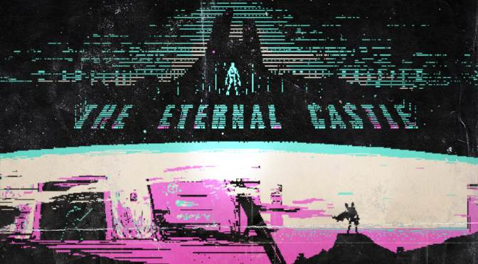 The Eternal Castle [Remastered] Está Disponible en Nintendo Switch y Steam!