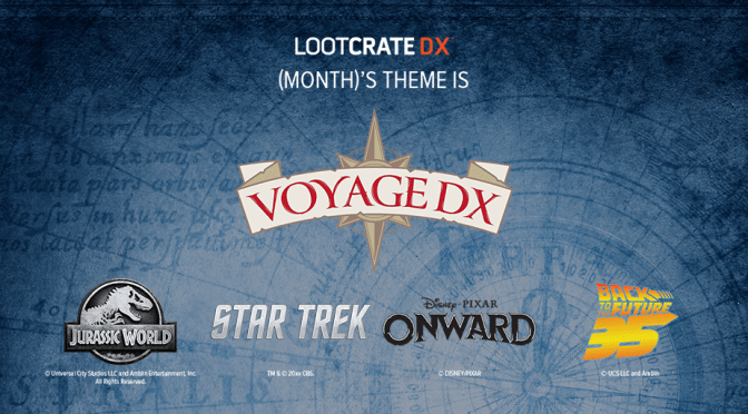 RIDE ON A FANTASTIC VOYAGE WITH OCTOBER'S LOOT CRATE DX!