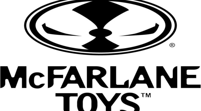 McFarlane Toys Launches a New Global Licensing Mission!