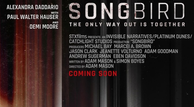 "STXfilms' ""SONGBIRD"" TO SING AS A HOME PREMIERE RELEASE BEGINNING DECEMBER 11"