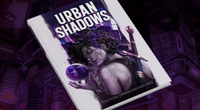 RPG Games We Recommend: Urban Shadows – Second Edition by MAGPIE