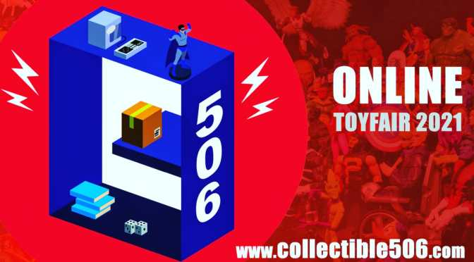 C506 presents its own toy fair tribute 3 days of action figures & collectibles Feb 19, 20, 21