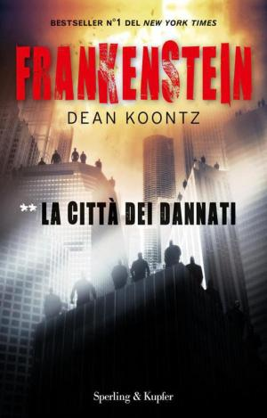 Frankenstein Vol.02. La città dei dannati