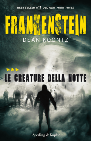 Frankenstein Vol.03. Le creature della notte