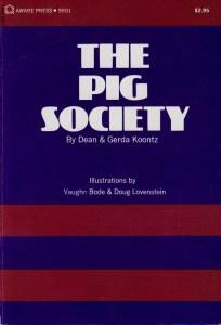 The Pig Society