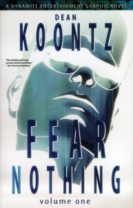 Fear Nothing: Volume One