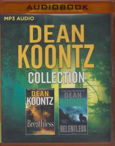 Dean Koontz – Collection: Breathless & Relentless