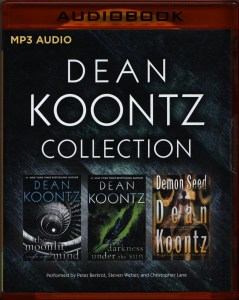 Dean Koontz – Collection: The Moonlit Mind, Darkness Under the Sun, Demon Seed