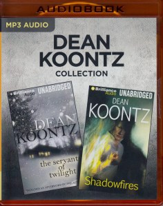 Dean Koontz Collection – The Servants of Twilight & Shadowfires