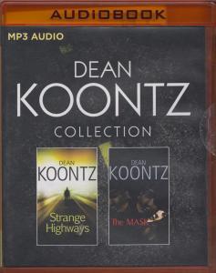 Dean Koontz – Collection: Strange Highways & The Mask