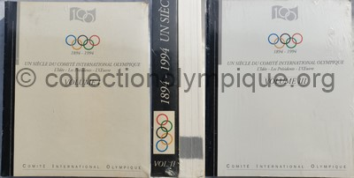 Un siècle du Comité International Olympique volumes I, II et III