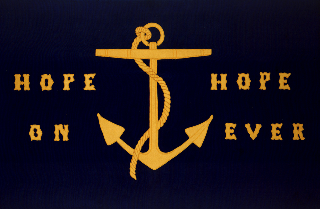 Hope On Hope Ever. National Maritime Museum, Greenwich, London, Object ID AAA0834