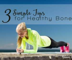 3 Simple Tips for Healthy Bones