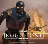 The Art of STAR WARS – Rogue One: A STAR WARS Story – 2016