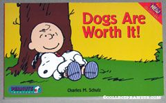Dogs Are Worth It!