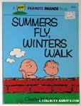 Summers Fly, Winters Walk