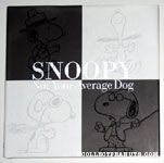 Snoopy Not your Average Dog