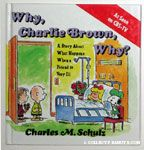 Why, Charlie Brown, Why? Books