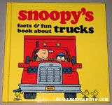 Snoopy's Facts & Fun Book About Trucks