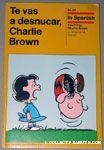 Te Vas A Desnucar, Charlie Brown