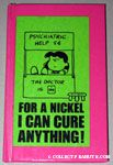 For a Nickel I Can Cure Anything!
