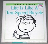 Life is like a ten-speed bicycle