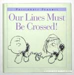 Our Lines Must Be Crossed!