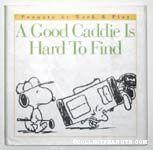 A Good Caddie is Hard to Find