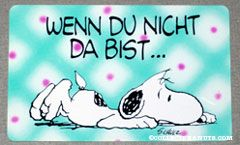 Snoopy crawling on ground 'Wenn du nicht da bist... bin ich einfach nicht komplett!' German Wallet Greeting Card