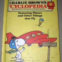 Charlie Brown's 'Cyclopedia, Featuring Planes and Other Things that Fly, Vol. 6