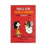You'll Flip, Charlie Brown Peanuts Book