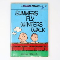 Summers Fly, Winters Walk Peanuts Parade Book