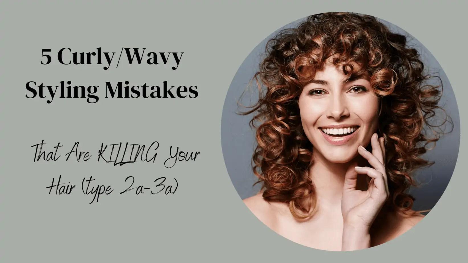 Curly Hair Mistakes
