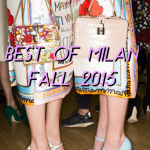 BEST OF MILAN FASHION WEEK FALL 2015
