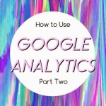 HOW TO USE GOOGLE ANALYTICS FOR YOUR BLOG: WHERE DO BLOG VISITORS COME FROM?
