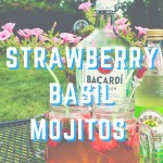 STRAWBERRY BASIL MOJITOS + LINK UP
