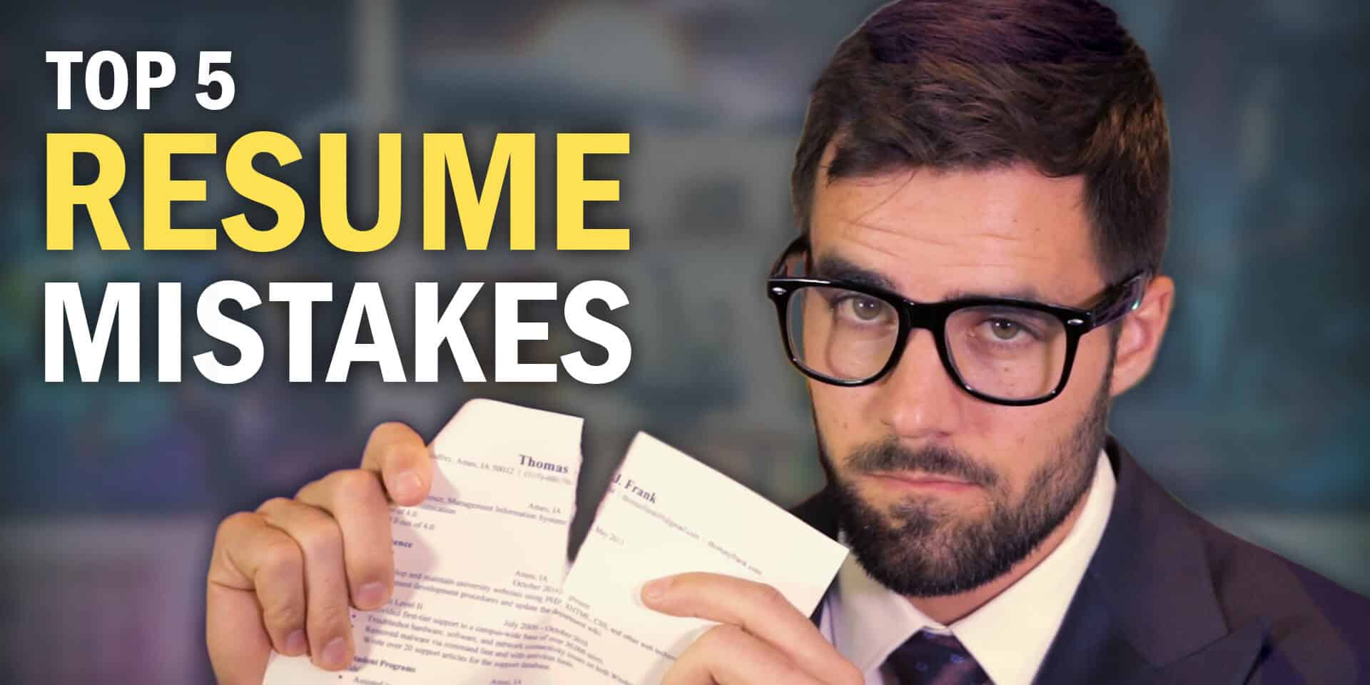 Resume Mistakes 7 Resume Mistakes You Need To Avoid